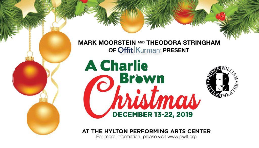 A Charlie Brown Christmas December 13-22 at the Hylton Performing Art Center