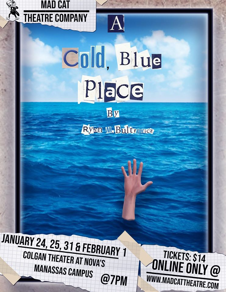 Mad Cat Theatre Company presents A Cold, Blue Place